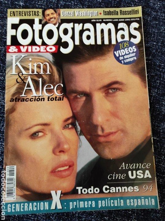 FOTOGRAMAS Nº. 1809 JUNIO 1994 - KIM BASINGER / ALEC BALDWIN / DENZEL WASHINGTON (Cine - Revistas - Fotogramas)