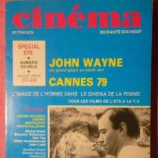 Cine: CINEMA 247-248 - JOHN WAYNE - CANNES 79 - MIKHALKOV KONTCHALOVSKI - ANDRE DELVAUX. Lote 278483703