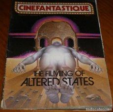 Cine: CINEFANTASTIQUE - OTOÑO FALL 1981 - ALTERED STATES - REVISTA CINE FANTÁSTICO Y TERROR - EN INGLÉS. Lote 278606373