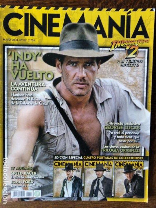 CINEMANIA Nº 152 DE 2008- ESPECIAL INDIANA JONES- EUROVISION- SPEED RACER- JOHN FORD- CAMERON DIAZ.. (Cine - Revistas - Cinemanía)