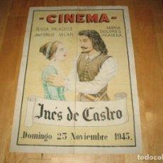 Cinema: ENTRADAS CINE CARTEL INÉS DE CASTRO CINEMA ALICIA PALACIOS ANTONIO VILAR MARIA DOLORES PRADERA. Lote 283875493