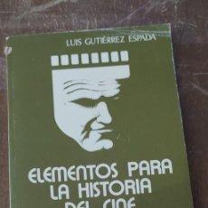 Cine: ELEMENTOS PARA LA HISTORIA DEL CINE, LUIS ESPADA, PYMY 116. Lote 285328248
