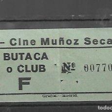 Cine: 1508- AÑOS 50. ENTRADA AL CINE MUÑOZ SECA DE MADRID. Lote 285766003