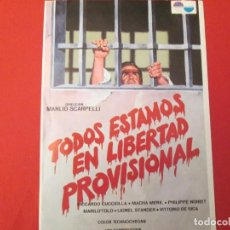 Cine: TODOS ESTAMOS EN LIBERTAD PROVISIONAL. Lote 286769533