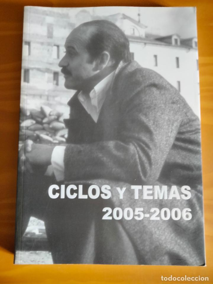 RAMÓN RUBIO. CICLOS Y TEMAS, 2005-2006. (Cine - Revistas - Otros)