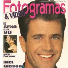 Cine: FOTOGRAMAS. Nº 1797. EL SEXO EN LOS 90 / MEL GIBSON. MAYO 1993.(B/42). Lote 288314868