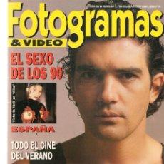Cine: FOTOGRAMAS. Nº 1799. EL SEXO EN LOS 90 / ANTONIO BANDERAS / MARIBEL VERDÚ. JULIO-AGOSTO,1993.(B/42). Lote 288316163