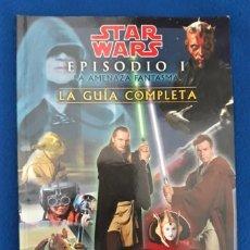 Cine: STAR WARS EPISODIO I: LA AMENAZA FANTASMA (LA GUÍA COMPLETA). Lote 288962888