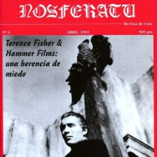 Cine: REVISTA NOSFERATU Nº 6 - TERENCE FISHER & HAMMER FILMS UNA HERENCIA DE MIEDO - ABRIL 1991. Lote 289025208