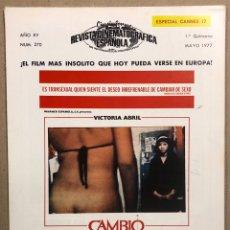 Cine: CINEINFORME N° 270 (1ª QUINCENA MAYO 1977). ESPECIAL CANNES '77, CAMBIO DE SEXO, EL PERRO, EL PUENTE. Lote 289852408