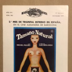 Cine: CINEINFORME N° 282 (2ª QUINCENA NOVIEMBRE 1977). TAMAÑO NATURAL, PERROS CALLEJEROS, ORCA LA BALLENA. Lote 289857848