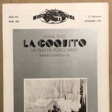 Cine: CINEINFORME N° 285 (2ª QUINCENA DICIEMBRE 1977). LA COQUITO, EL SACERDOTE, MUERTE CHARLOT. Lote 289862063
