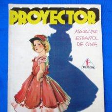 Cine: PROYECTOR. MAGAZINE ESPAÑOL DE CINE. 15 DE JUNIO DE 1936.. Lote 290595928