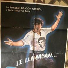 Cine: CARTEL POSTER CINE LE LLAMABAN DRAGÓN GORDO. Lote 291453248