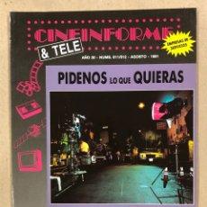 Cine: CINEINFORME & TELE N° 611/612 (1991). PÍDENOS LO QUE QUIERAS, LOS INMORTALES II, REGRESO AL LAGO AZU. Lote 294816998