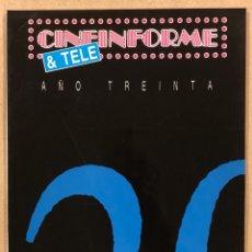 Cine: CINEINFORME & TELE N° 617/618 (1991). ESPECIAL 30 AÑOS, LA NOCHE DE LOS CRISTALES ROTOS,…. Lote 294819638