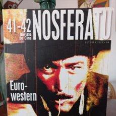 Cine: NOSFERATU. REVISTA DE CINE, N.º 41-42. EURO-WESTERN - PALACIOS, JESÚS / AGUILAR, CARLOS / 2002. Lote 295001683