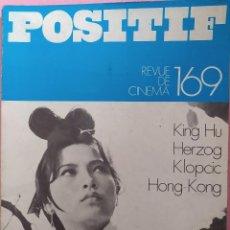 Cine: POSITIF REVUE DE CINEMA 169 - WERNER HERZOG / KING HU / MATHIAS KLOPCIC. Lote 295513778