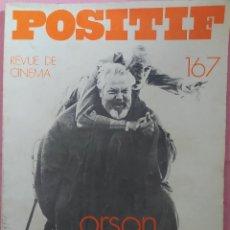 Cine: POSITIF REVUE DE CINEMA 167 - ORSON WELLES / WERNER HERZOG / INGMAR BERGMAN. Lote 295514708