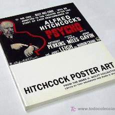 Cine: HITCHCOCK POSTER ART TONY NOURMAND MARK H. WOLFF LIBRO DE CARTELES DE PELICULAS DE ALFRED HITCHCOCK. Lote 33117501