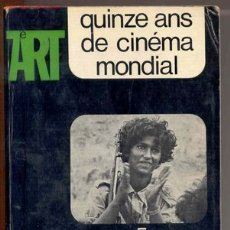 Cine: QUINZE ANS DE CINÉMA MONDIAL (1960-1975) -GUY HENNEBELLE- AÑO 1975. (CINE).. Lote 26972955
