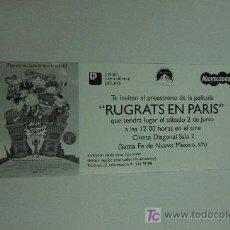 Cinema: RUGRATS EN PARIS - INVITACION AL PREESTRENO . Lote 13121924