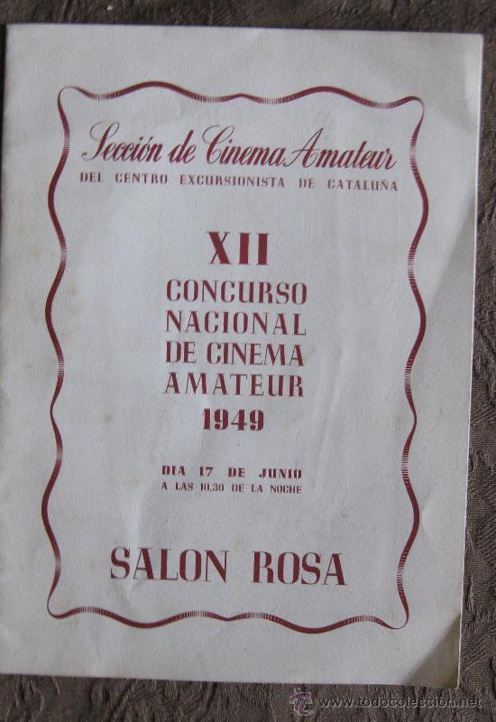 SECCIÓN DE CINEMA AMATEUR-XII CONCURSO NACIONAL DE CINE AMATEUR 1949-SALON ROSA. (Cine - Varios)