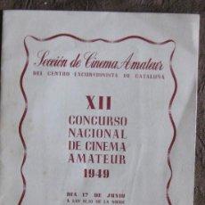Cine: SECCIÓN DE CINEMA AMATEUR-XII CONCURSO NACIONAL DE CINE AMATEUR 1949-SALON ROSA.. Lote 21242246
