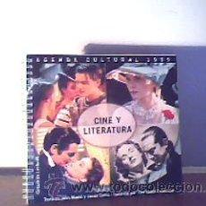 Cine: CINE Y LITERATURA.AGENDA CULTURAL 1999;CÍRCULO DE LECTORES. Lote 18785635