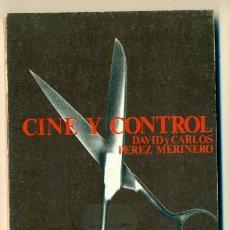 Cine: CINE Y CONTROL - DAVID Y CARLOS PEREZ MERINERO - ED. CASTELLOTE 1975- RUSTICA. Lote 27319528