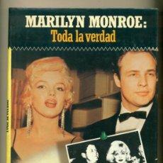 Cine: MARILYN MONROE , TODA LA VERDAD - LUIS GASCA - P&J 1º ED. 1987 - TAPA DURA. Lote 27407943