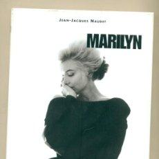 Cine: MARILYN - POR JEAN JAQUES NAUDET CON TODAS LAS FOTOS DE MILTON -TAPA DURA. Lote 27407944