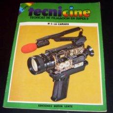 Cine: TECNICINE - TECNICAS DE FILMACION EN SUPER 8 - FASCICULO Nº 3 - LA CAMARA - EDICIONES NUEVA LENTE. Lote 27381736