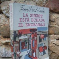 Cine: JEAN PAUL SARTRE: LA SUERTE ESTÁ ECHADA - EL ENGRANAJE ( GUIONES CINEMATOGRÁFICOS ) ED.LOSADA 1959. Lote 28149155