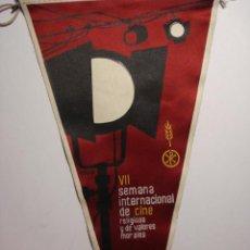 Cine: VALLADOLID RARO BANDERIN VII SEMANA INTERNACIONAL DE CINE RELIGIOSO Y VALORES HUMANOS AÑO 1962. Lote 28200434