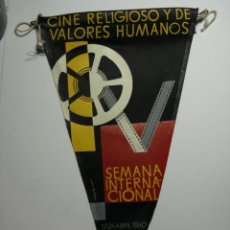 Cine: VALLADOLID RARO BANDERIN SEMANA INTERNACIONAL DE CINE RELIGIOSO Y VALORES HUMANOS AÑO 1960. Lote 28200440