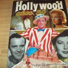Cine: HOLLYWOOD AÑOS 50 - ADRIAN TURNER FOTOS A COLOR - TODA LA HISTORIA Y MAGIA DEL CINE. Lote 28207457