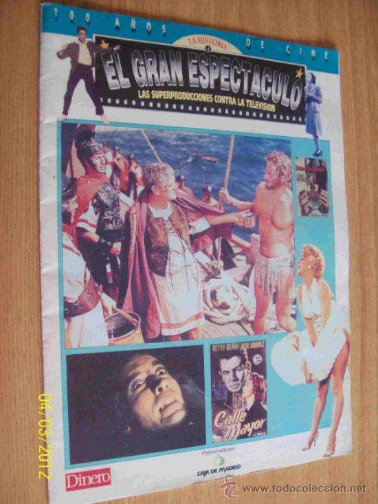 FASCICULO Nº 4 100 AÑOS DE CINE EL GRAN ESPECTACULO - CAJA MADRID (Cine - Varios)