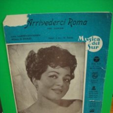 Cine: PARTITURA DE LA CANCION ARRIVEDERCI ROMA - ANA Mª GONZALEZ. Lote 31743602