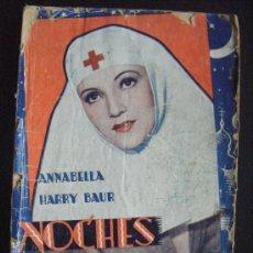 Cine: ANNABELLA HARRY BAUR, NOCHES MOSCOVITAS, EDICIONES BIBLIOTECA FILMS, STAR FILMS, Nº 168, 16 X 21 CM.. Lote 33202961