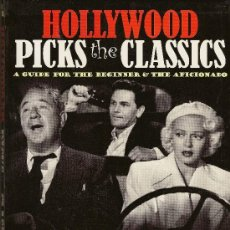 Cine: HOLLYWOOD PICKS THE CLASSICS. A GUIDE FOR THE BEGINNER & THE AFICIONADO. Lote 33390453