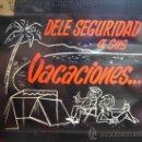 Cine: ANTIGUO ANUNCIO CINE DIAPOSITIVA CRISTAL - DELE SEGURIDAD A SUS VACACIONES . Lote 36601953