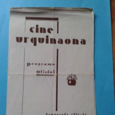 Cine: PROGRAMA OFICIAL DEL CINE URQUINAONA TEMPORADA 1931-32. Lote 39474988