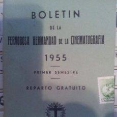 Cine: RARO BOLETIN DE LA FERVOROSA HERMANDAD DE LA CINEMATOGRAFIA. Lote 42368574