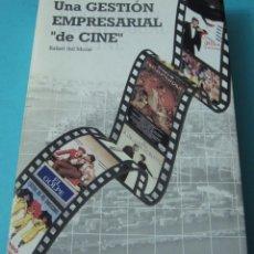 Cine: UNA GESTIÓN EMPRESARIAL DE CINE. RAFAEL DEL MORAL. Lote 42398670