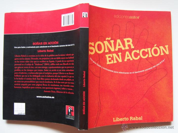 SOÑAR EN ACCIÓN, PRIMER LIBRO DEL ACTOR Y DIRECTOR LIBERTO RABAL. ADRIANA DAVIDOVA (Cine - Varios)
