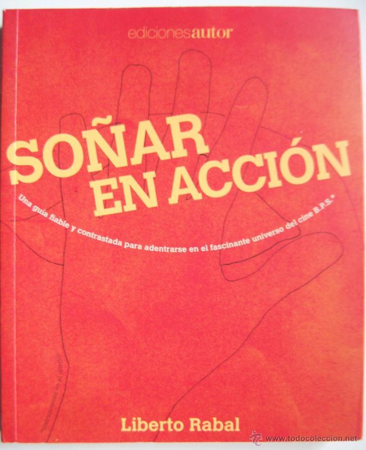 Cine: Soñar en acción, primer libro del actor y director Liberto Rabal. Adriana Davidova - Foto 12 - 42481511