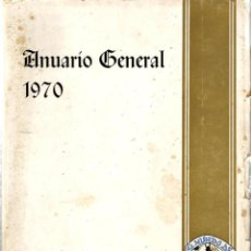 Cine: ANUARIO GENERAL 1970 ( CINE, TEATRO, MUSICA, ACTORES, ACTRICES,DIRECTORES, AUTORES, COMPOSITORES ). Lote 42992192