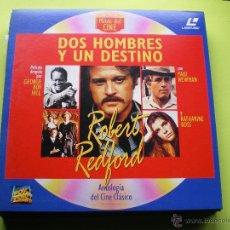 Cine: DOS HOMBRES Y UN DESTINO LASER DISC - COLECCION MITOS DEL CINE ANTOLOGIA DEL CINE CLASICO. Lote 45671207