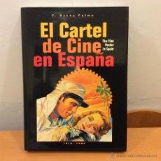 Cine: EL CARTEL DE CINE EN ESPAÑA LIBRO PACO BAENA. Lote 46469608